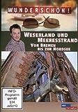 Wunderschön! - Weserland und Meeresstrand - Von Bremen bis zur Nordsee [Alemania] [DVD]