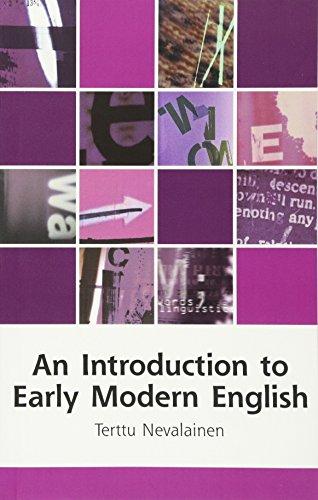 An Introduction to Early Modern English (Edinburgh Textbooks on the English Language) por Terttu Nevalainen
