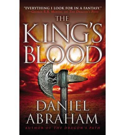 The King's Blood[ THE KING'S BLOOD ] By Abraham, Daniel ( Author )May-22-2012 Paperback