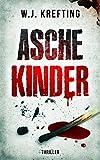 Aschekinder - Thriller