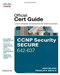 CCNP Security Secure 642-637 Official Cert Guide by Sean Wilkins (2011-07-07)