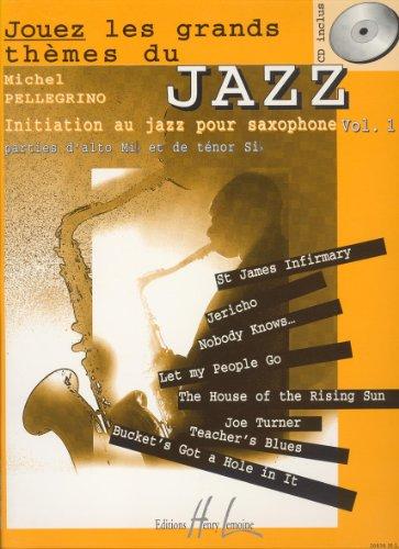 Jouez les grands thèmes du jazz Volume 1