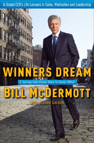 Winners Dream: A Journey from Corner Store to Corner Office por Bill McDermott