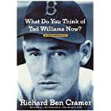What Do You Think of Ted Williams Now?: A Remembrance (English Edition)