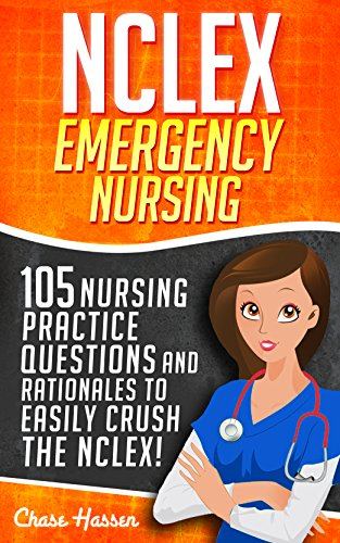 NCLEX Emergency Medications: 105 Nursing Practice Questions & Rationales to EASILY Crush the NCLEX! (Nursing Review Questions and RN Comprehensive Content ... Test Success Book 1) (English Edition) - Pflege Value Pack