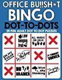 Office Bu!!sh*t Bingo Dot To Dots: Fun adult puzzles