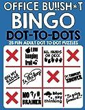 Office Bu!!sh*t Bingo Dot To Dots: Fun adult puzzles