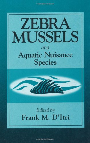 Zebra Mussels and Aquatic Nuisance Species by Frank M. D'Itri (1997-02-01)