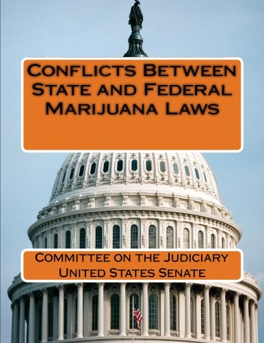 Conflicts Between State and Federal Marijuana Laws