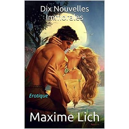 Dix Nouvelles Immorales: Erotique