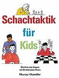 Schachtaktik fur Kids by Murray Chandler (2004-12-08)