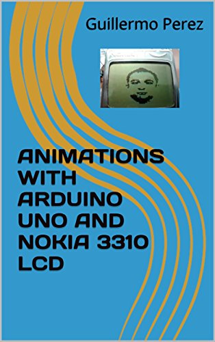 animations-with-arduino-uno-and-nokia-3310-lcd-english-edition