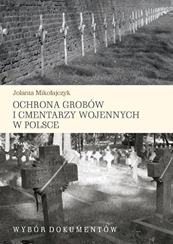 Ochrona grobow i cmentarzy wojennych w Polsce