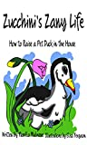 Book cover image for Zucchini's Zany Life: Raising Ducks in the House