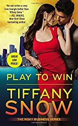 Play to Win (Risky Business) by Tiffany Snow (2016-02-23)