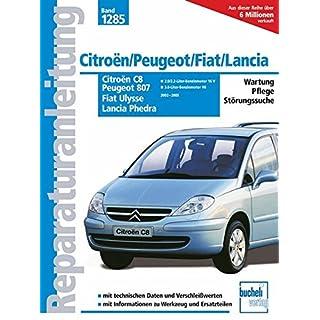 Citroën C8 / Peugeot 807 / Fiat Ulysse / Lancia Phedra (Reparaturanleitungen)