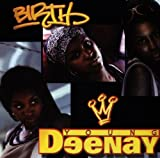 Birth - Young Deenay