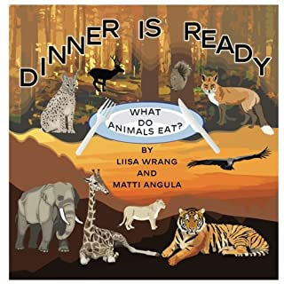 Dinner is ready: What do animals eat?