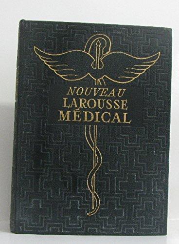 Nouveau Larousse médical illustré.
