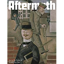Aftermath: Remembering the Great War in Britain, Germany and France 1915-1932