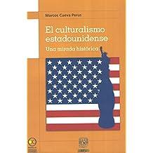El culturalismo estadounidense. Una mirada histórica.
