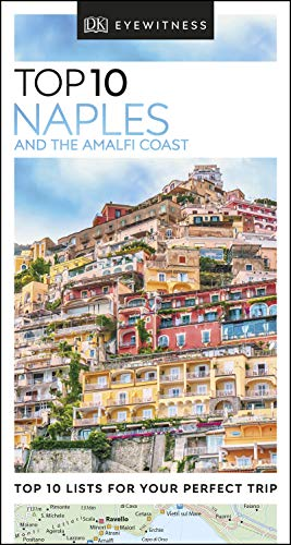 Top 10 Naples and the Amalfi Coast (DK Eyewitness Travel Guide) (English Edition)
