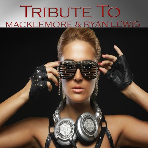 Tribute to Macklemore & Ryan Lewis: Thrift Shop - Thrift Shop