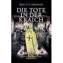 Die Tote in der Kraich: Kraichgau-Krimi (Lindemanns Bibliothek)