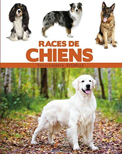 Encyclopédie visuelle des races de chien par Alain Fournier