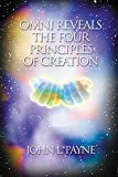 Image de Omni Reveals the Four Principles of Creation (English Edition)
