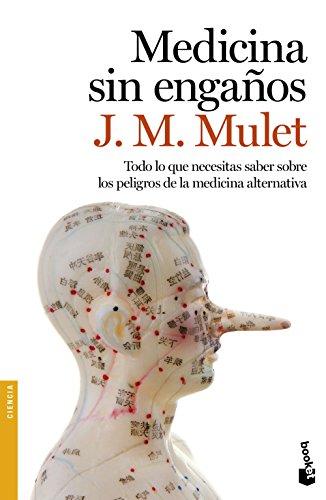 Medicina sin engaños (Divulgación) por J.M. Mulet