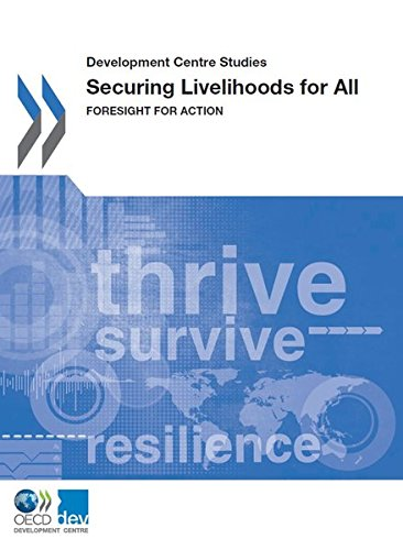 Development Centre Studies Securing Livelihoods for All: Foresight for Action: Edition 2015