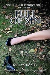 Full of Sin by Karl Vadaszffy (2009-09-20)