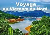 Voyage au Vietnam du Nord...