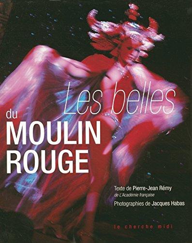 Les Belles du Moulin Rouge par Pierre-Jean Rémy