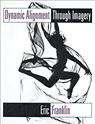 Dynamic Alignment Through Imagery by Eric Franklin (1996-05-20)
