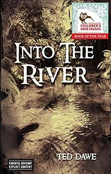 Into the River par [Dawe, Ted]