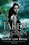 Raised by Wolves Series: Taken by Storm: Book 3