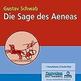 Die Sage des Aeneas. 2 CDs - Gustav Schwab