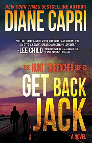 Get Back Jack: Hunting Lee Child's Jack Reacher (The Hunt