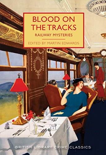 Pagina Descargar Libros Blood on the Tracks: Railway Mysteries (British Library Crime Classics) PDF Español
