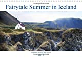 Fairytale Summer in Iceland (Wall Calendar 2017 DIN A3 Landscape): Iceland - the land of trolls, fairies and hobbits (Monthly calendar, 14 pages ) (Calvendo Places)
