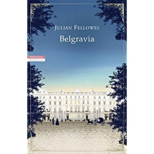 Belgravia: Il romanzo completo (Belgravia  - edizi