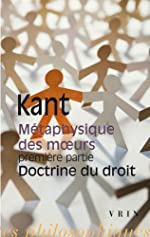 Métaphysique des moeurs, première partie - Doctrine du droit de Emmanuel Kant