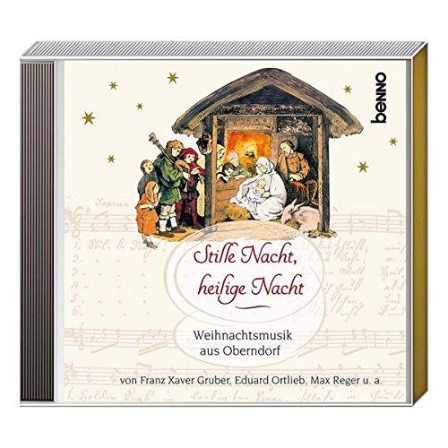 CD »Stille Nacht, heilige Nacht«: Weihnachtsmusik aus Oberndorf