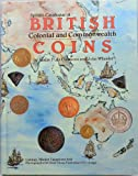 Spink's Catalogue of British Colonial and Commonwealth Coins: George 1 to Date