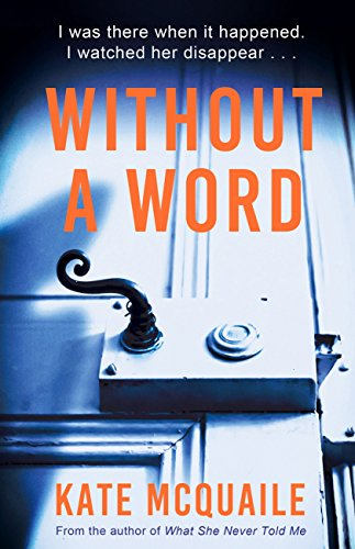 Without a Word: The compelling mystery that everyone is raving about