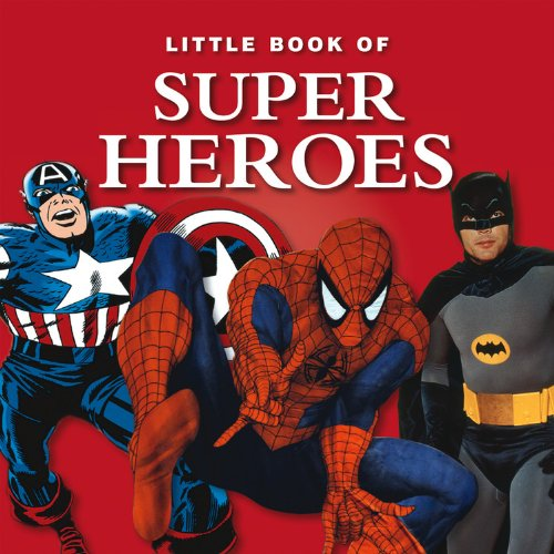 Little Book of Super Heroes (Little Books)