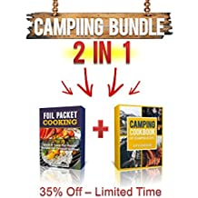 Camping Cookbook: 2 Manuscripts: Camping Cookbook, Foil Packet Cooking (English Edition)