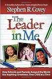 Leader in Me: How Schools and Parents Around The World are Insp price comparison at Flipkart, Amazon, Crossword, Uread, Bookadda, Landmark, Homeshop18